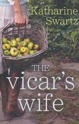 The Vicar's Wife  -     By: Katharine Swartz
