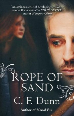 Rope of Sand, Secret of the Journal Series #3   -     By: C.F. Dunn