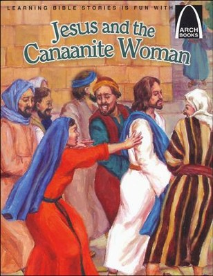 Jesus and the Canaanite Woman  -     By: Kari Vo