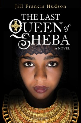 The Last Queen of Sheba  -     By: J.F. Hudson