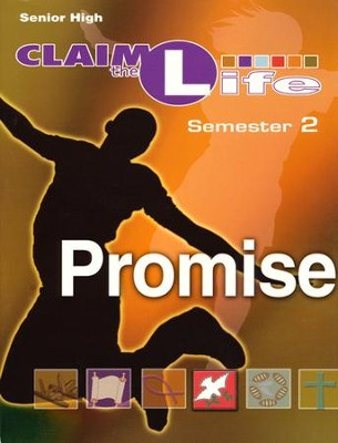 Claim the Life - Promise: Semester 2, Leader Guide  -