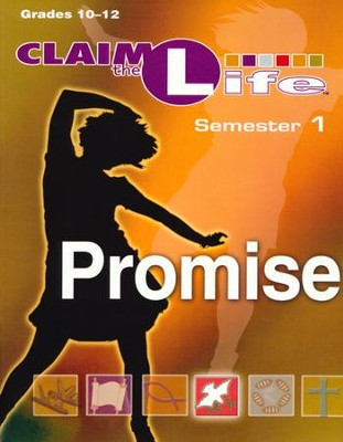 Claim the Life - Promise: Semester 1, Leader Guide  -