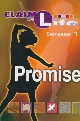 Claim the Life - Promise Semester 1 Student  -