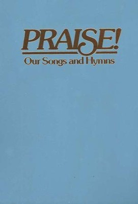 Praise! Our Songs and Hymns (KJV Dawn Blue)   -