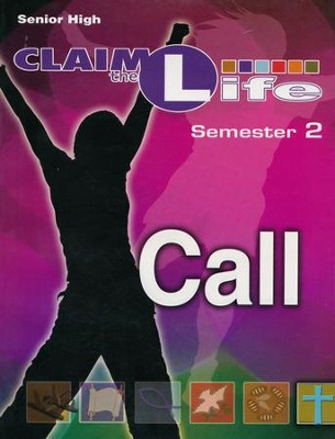 Call: Responding to God's Call Leader's Guide w/ CD - Semester 2  -