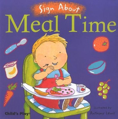 Sign About Meal Time   -     Illustrated By: Anthony Lewis