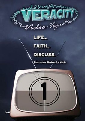 Veracity Video Vignettes - Discussion Starters for Youth Vol. 1 DVD  -