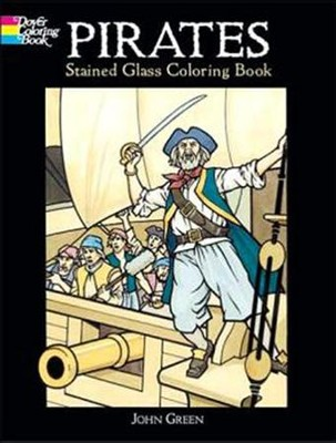 Pirates Stained Glass Coloring Book  -     By: John Green