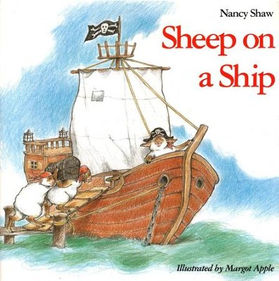Sheep on a Ship   -     By: Nancy Shaw