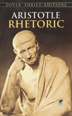 Rhetoric, Dover Thrift Editions   -     Edited By: W. Rhys Roberts     By: Aristotle