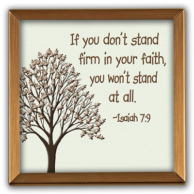 Stand Firm In Your Faith Copper Plaque  -