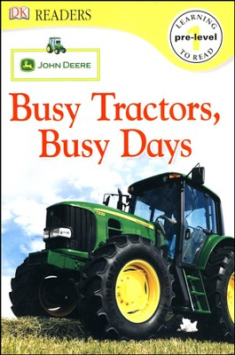 DK Readers, Pre-Level 1: John Deere: Busy Tractors, Busy Days   -     By: Lori Houran Haskins