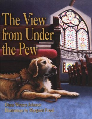 The View From Under the Pew  -     By: Diane Winters-Johnson