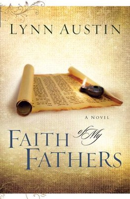 Faith of My Fathers - eBook  -     By: Lynn Austin