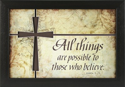 All Things Are Possible Framed Print  -