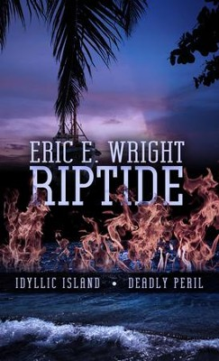Riptide - eBook  -     By: Eric E. Wright