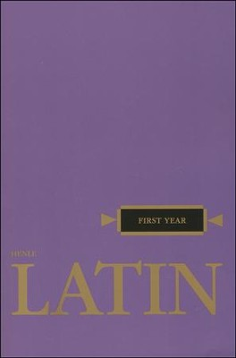 Henle Latin 1 Text   -     By: Robert Henle