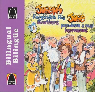 José Perdona a sus Hermanos, Bilingüe  (Joseph Forgives His Brothers, Bilingual)  -     Translated By: Marlene Schneider de Batallan     By: Robert Baden     Illustrated By: Chris Sharp