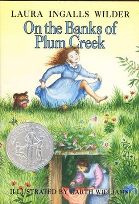 On the Banks of Plum Creek, Little House on the Prairie Series  #4 (Hardcover)  -     By: Laura Ingalls Wilder