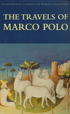 Travels of Marco Polo  -     By: Marco Polo