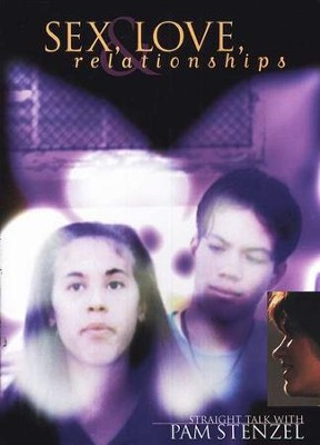 Sex, Love and Relationships, DVD Curriculum   -