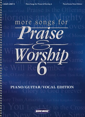 More Songs for Praise & Worship 6: Sing-along Edition (Piano/Guitar/Vocal)  -