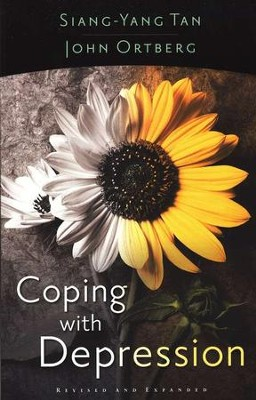 Coping with Depression, Revised and Expanded   -     By: Siang-Yang Tan, John Ortberg