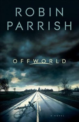 Offworld - eBook  -     By: Robin Parrish