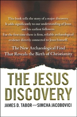 The Jesus Discovery: The New Archaeological Find That Reveals the Birth of Christianity  -     By: Simcha Jacobovici