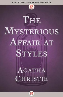 The Mysterious Affair at Styles - eBook  -     By: Agatha Christie