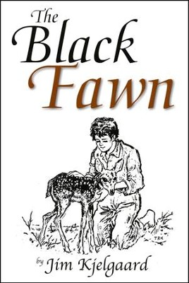 The Black Fawn   -     By: Jim Kjelgaard