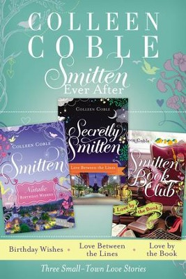 Smitten Ever After - eBook  -     By: Colleen Coble