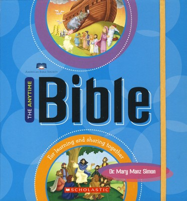 The Anytime Bible  -     By: Mary Manz Simon
