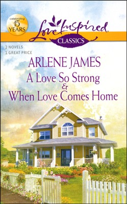 A Love So Strong  -     By: Arlene James