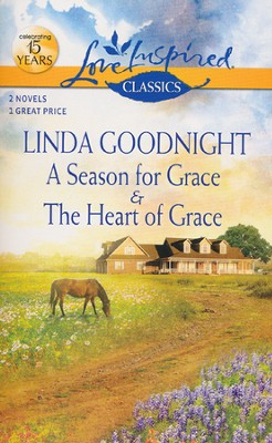 A Season for Grace  -     By: Linda Goodnight