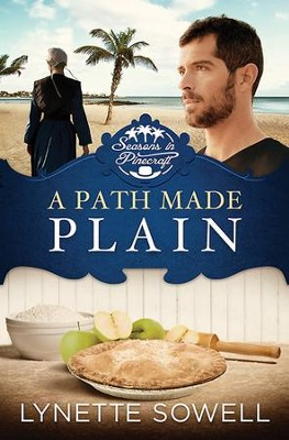 Path Made Plain, Seasons in Pinecraft Series #2 -eBook   -     By: Lynette Sowell