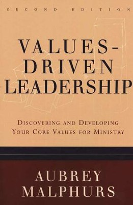 Values-Driven Leadership, Second Edition   -     By: Aubrey Malphurs