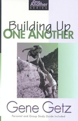Building Up One Another, One Another Series  -     By: Gene A. Getz
