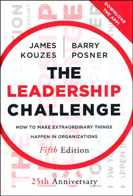 The Leadership Challenge: How to Make Extraordinary Things Happen in Organizations  -     By: James M. Kouzes, Barry Z. Posner