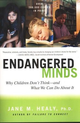 Endangered Minds   -     By: Jane Healy