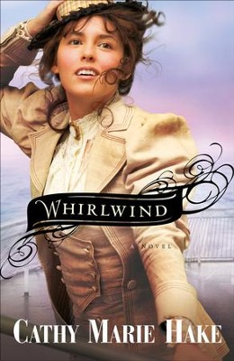 Whirlwind - eBook  -     By: Cathy Marie Hake