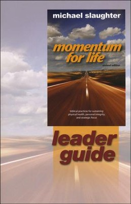 Momentum for Life Leader's Guide  -     By: Michael Slaughter