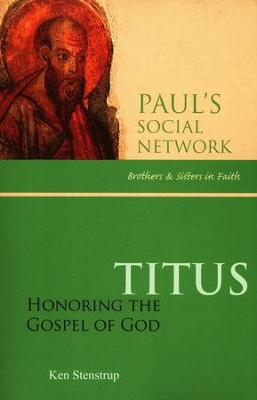 Titus: Honoring the Gospel of God  -     By: Ken Stenstrup