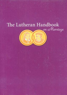 The Lutheran Handbook on Marriage  -     By: Kristofer Skrade