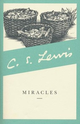 Miracles  -     By: C.S. Lewis