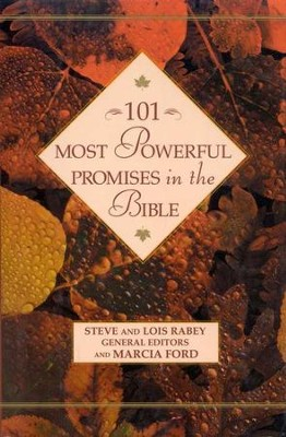 101 Most Powerful Promises in the Bible   -     Edited By: Steve Rabey, Lois Mowday Rabey     By: Marcia Ford