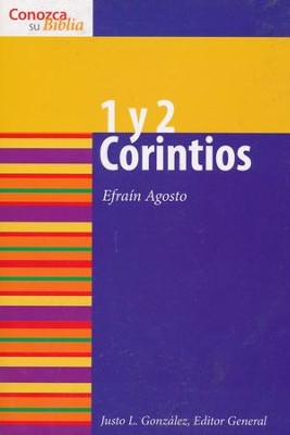 Conozca Su Biblia: 1 y 2 Corintios  (Know Your Bible: 1 & 2 Corinthians)  -     By: Efrain Agosto