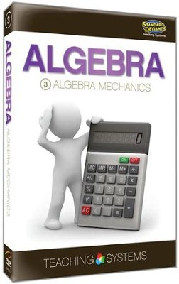 Teaching Systems Algebra Module 3: Algebra Mechanics DVD   -