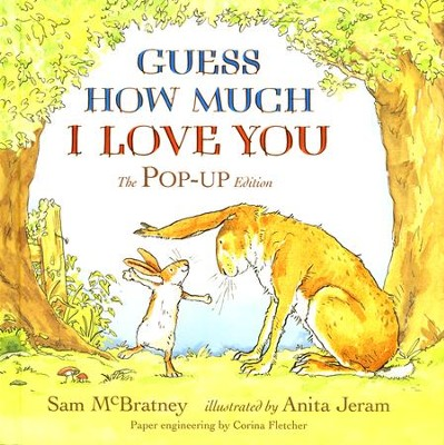 Guess How Much I Love You: Pop-Up  -     By: Sam McBratney     Illustrated By: Anita Jeram
