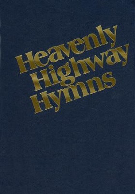 Heavenly Highway Hymns (hardcover, blue)   -